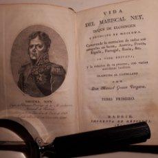 Libros antiguos: LA VIDA DEL MARICAL NEY, DUQUE DE ELCHINGEN. TRADUCIDO POR MANUEL GÓMEZ VERGARA.. Lote 212232786