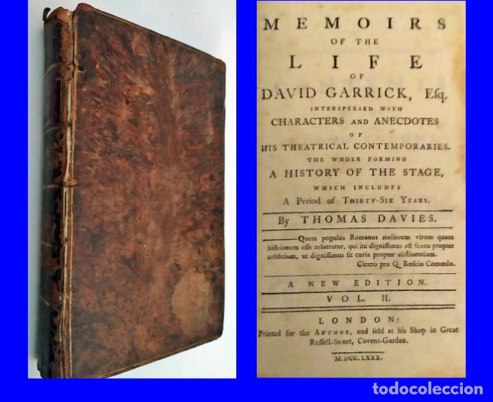 AÑO 1780. MEMORIAS DE LA VIDA DE DAVID GARRICK. EDITADO EN LONDRES. (Libros Antiguos, Raros y Curiosos - Biografías )
