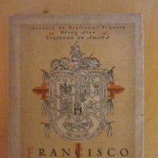 Libros antiguos: FRANCISCO PIZARRO. TRUJILLO 1928.ED. SATURNINO CALLEJA.. Lote 213019957