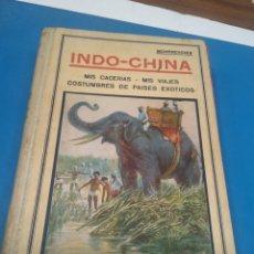 Libros antiguos: DUQUE DE MONTPENSIER: EN INDO-CHINA. MIS CACERÍAS. MIS VIAJES. OBRA ILUSTRADA CON 136 FOTOGRAFÍAS. Lote 213283496