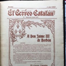 Libros antiguos: EL CORREO CATALÁN. SUPLEMENTO. 1913, DEDICADO A D. JAIME III DE BORBÓN, CARLISTA. Lote 213406363
