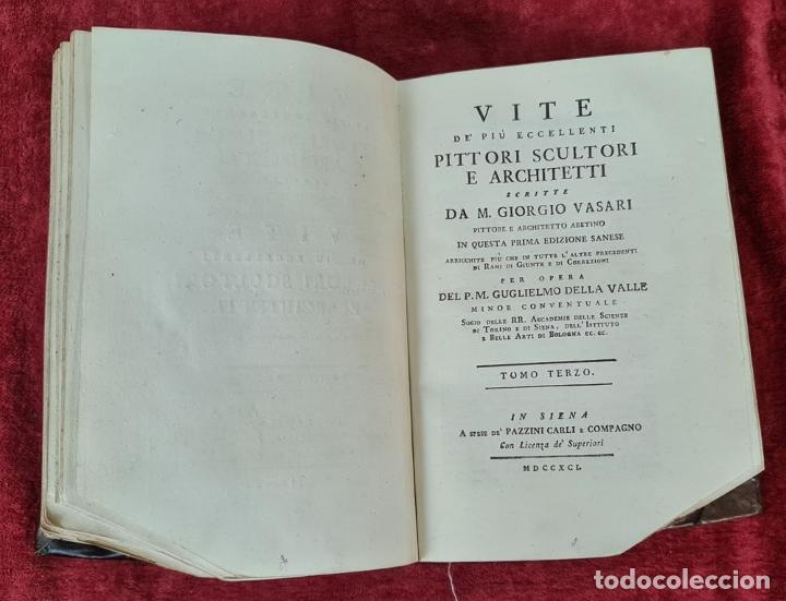 Libros antiguos: VITE DE PIU ECCELENTI PITTORI, SCULTORI, ET ARCHITETTI. G. VASARI. 3 VOL. 1791. - Foto 8 - 213535411