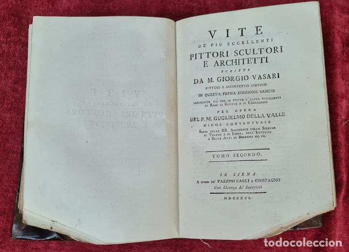 Libros antiguos: VITE DE PIU ECCELENTI PITTORI, SCULTORI, ET ARCHITETTI. G. VASARI. 3 VOL. 1791. - Foto 2 - 213535411