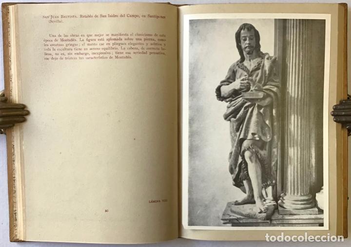 Libros antiguos: JUAN MARTÍNEZ MONTAÑÉS. - GÓMEZ-MORENO, María Elena. - Foto 5 - 123196012