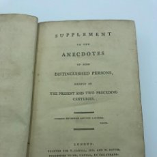 Libros antiguos: WILLIAM SEWARD. SUPPLEMENT TO THE ANECDOTES OF SOME DISTINGUISHED PERSONS...1797. Lote 213771965