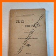 Libros antiguos: DIJES Y BRONCES. CUENTOS Y SEMBLANZAS. PRIMERA SERIE - MAXIMO SOTO HALL. Lote 214405967