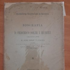 Libri antichi: 1897 BIOGRAFÍA DE FEDÉRICO SOLER Y HUBERT - JOSÉ FELIU Y CODINA. Lote 217046807