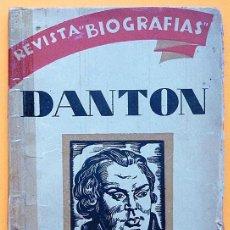 Libros antiguos: DANTÓN - HUBERTO PÉREZ DE LA OSSA - EDITORIAL COLÓN - 1930. Lote 217230083