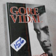 Libros antiguos: GORE VIDAL - UNA MEMORIA. Lote 217440013