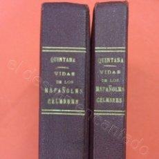 Libros antiguos: VIDA DE LOS ESPAÑOLES CÉLEBRES. QUINTANA. MADRID 1922. DOS TOMOS. Lote 217476721