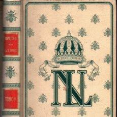 Libros antiguos: IMBERT DE SAINT AMAND : NAPOLEON III TOMO II (MONTANER Y SIMÓN, 1898). Lote 218112901