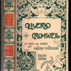 Libros antiguos: ARTURO PATERSON : OLIVERIO CROMWELL (MONTANER Y SIMÓN, 1901). Lote 218113045
