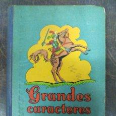 Libros antiguos: GRANDES CARACTERES. JOSÉ POCH NOGUER. 1936. Lote 219524218