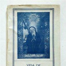 Libros antiguos: VIDA DE SAN FRANCISCO DE PAULA. FUNDADOR ORDEN DE LOS MÍNIMOS. FR. SALVADOR DE Mª POMÉ. 1929. Lote 219703142