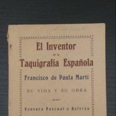 Libros antiguos: EL INVENTOR DE LA TAQUIGRAFÍA ESPAÑOLA. 1926. Lote 219919303
