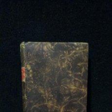 Libros antiguos: 1829 - LAS PÁGINAS DE ORO - RETRATO IMPARCIAL DE NAPOLEON - WALTER SCOTT -. Lote 220581851