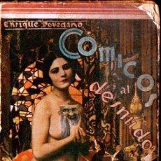 Libros antiguos: ENRIQUE POVEDINO : CÓMICOS AL DESNUDO (1930) ILUSTRACIONES DE MONTAGUD. Lote 221685811
