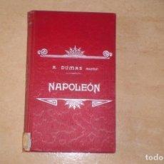 Libros antiguos: BIOGRAFIA DE NAPOLEON BONAPARTE, FINALES SIGLO XIX. Lote 222119582
