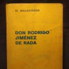 Libros antiguos: DON RODRIGO JIMÉNEZ DE RADA. M. BALLESTEROS. BARCELONA. LABOR, S.A. 1936.. Lote 222399048
