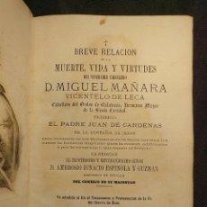 Libros antiguos: BREVE RELACIÓN DE LA MUERTE, VIDA VIRTUDES DEL VENERABLE CABALLERO D. MIGUEL DE MAÑARA. 1874.. Lote 222448531