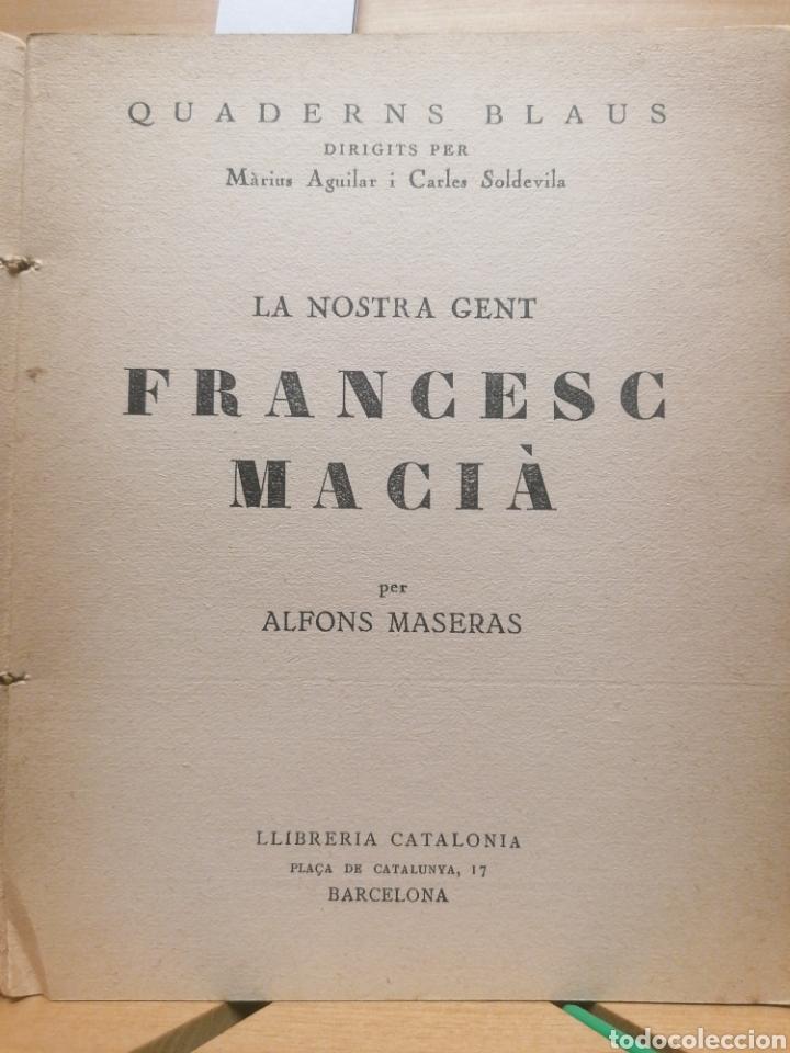 Libros antiguos: Francesc Macià. La nostra gent. Quaderns blaus. Llibr. Catalònia. Barcelona, ca. 1933. - Foto 2 - 222469996