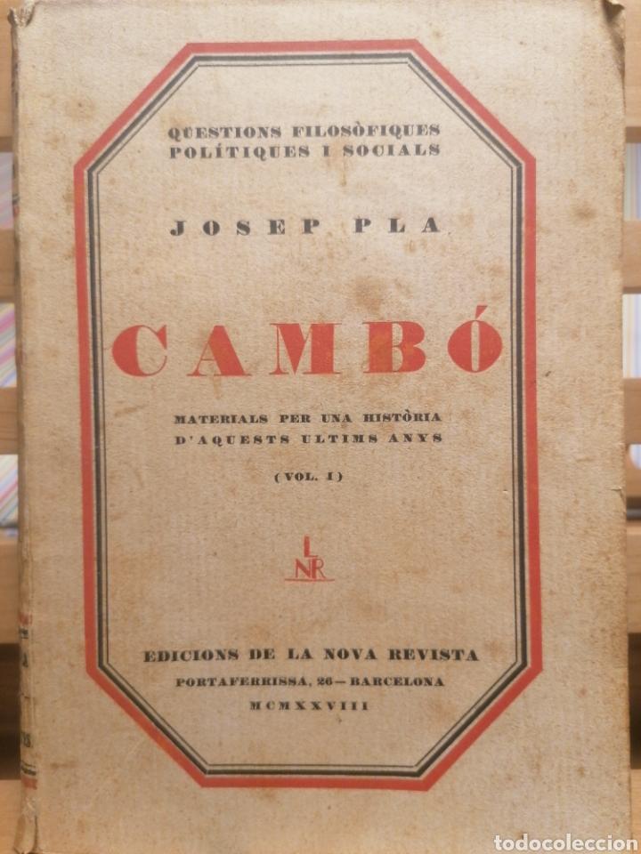 CAMBÓ, MATERIALS PER UNA HISTÒRIA D'AQUESTS ÚLTIMS ANYS. JOSEP PLA. ED. NOVA REVISTA. BCN, 1928.VOL1 (Libros Antiguos, Raros y Curiosos - Biografías )