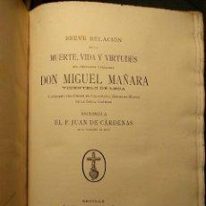 Libros antiguos: BREVE RELACIÓN DE LA MUERTE, MIGUEL MAÑARA. SEVILLA. ENRIQUE RASCO 1903. EJEMPLAR DESLUCIDO. Lote 222448452
