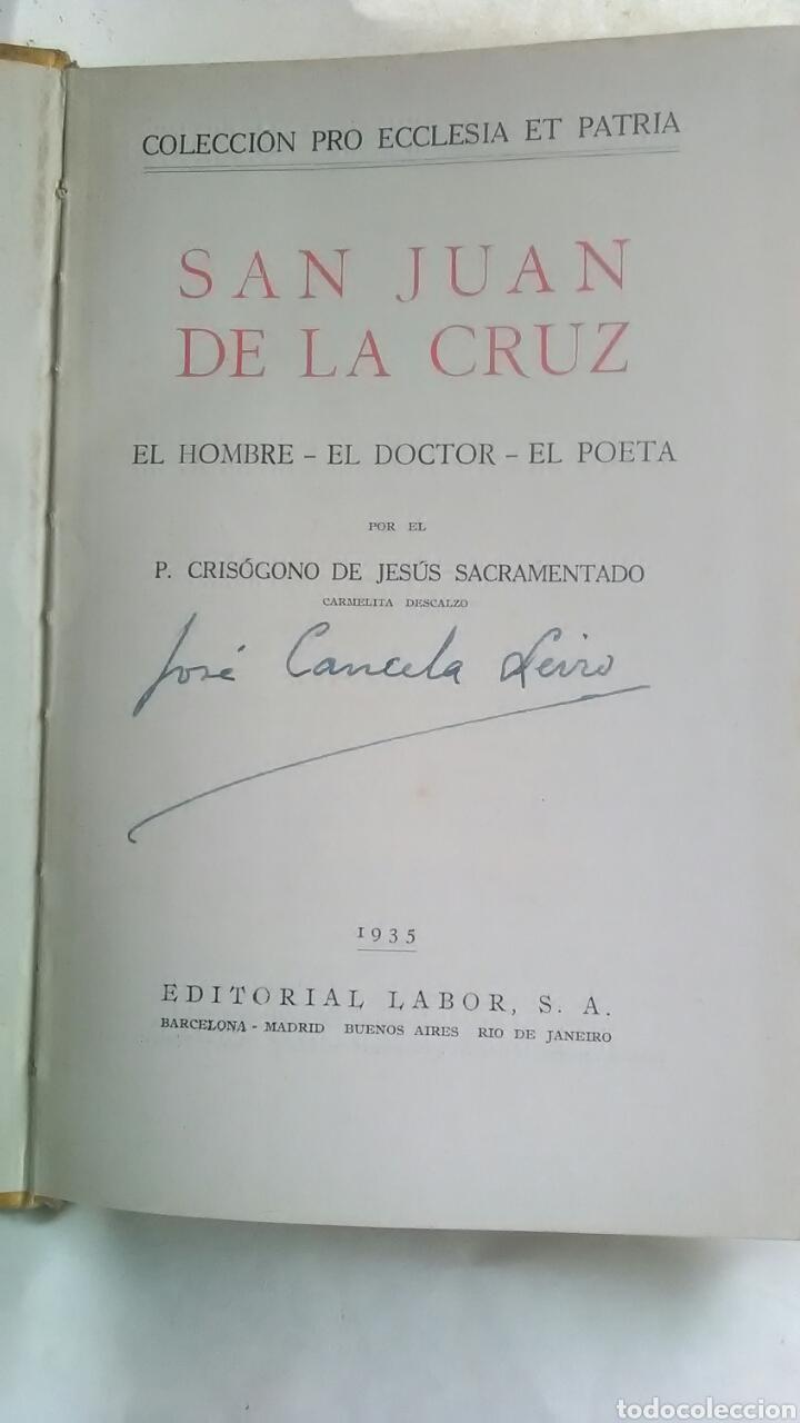 Libros antiguos: San Juan de la Cruz. P. Crisogeno de Jesús. Editorial Labor. 1935 - Foto 2 - 222893412
