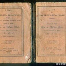 Libros antiguos: NUMULITE * LA VIDA DE NAPOLEÓN BONAPARTE SIR WALTER SCOTH TOMO II Y III 1930 JUAN I JAUME GASPAR. Lote 222922095