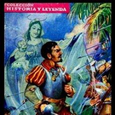 Libros antiguos: ALONSO DE OJEDA. EL PRECURSOR. COLECCION HISTORIA Y LEYENDA. SERIE CONQUISTADORES. ED. MOLINO 1942.. Lote 223767845