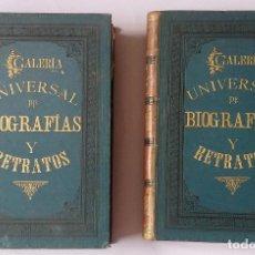 Libros antiguos: GALERÍA UNIVERSAL DE BIOGRAFÍAS Y RETRATOS DE LOS PERSONAJES MÁS DISTINGUIDOS EN POLÍTICA, ARMAS, RE. Lote 223985870