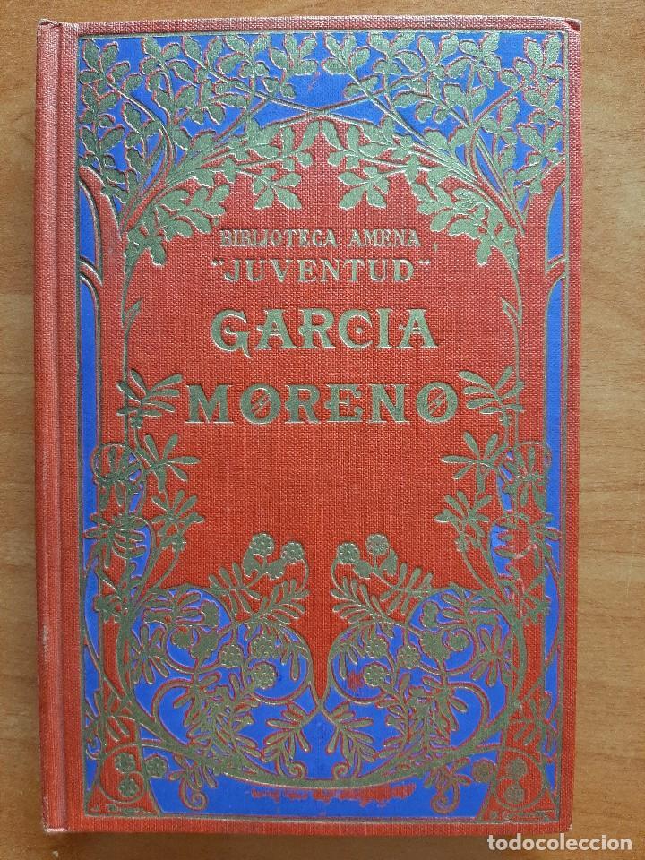 1932 GARCÍA MORENO , RASGOS BIOGRÁFICOS - PADRE C. S. DE LA SOCIEDAD SALESIANA (Libros Antiguos, Raros y Curiosos - Biografías )