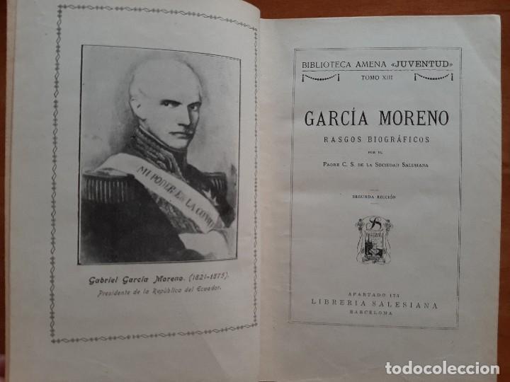 Libros antiguos: 1932 GARCÍA MORENO , RASGOS BIOGRÁFICOS - PADRE C. S. DE LA SOCIEDAD SALESIANA - Foto 4 - 224691432