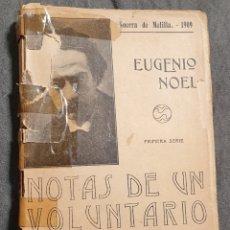 Libri antichi: NOTAS DE UN VOLUNTARIO. EUGENIO NOEL. 1909. Lote 225620671