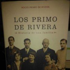 Livres anciens: ROCÍO PRIMO DE RIVERA.LOS PRIMO DE RIVERA( HISTORIA DE UNA FAMILIA). ESFERA DE LOS LIBROS. Lote 226101470