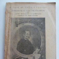 Libros antiguos: D. JOSÉ DE VIERA Y CLAVIJO. NOTICIAS DE SU VIDA Y DE SUS OBRAS. BATLLORI Y LORENZO. LAS PALMAS 1931. Lote 228351905