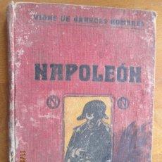 Libros antiguos: VIDA DE NAPOLEON - JUAN PALAU VERA - 1916. Lote 228812550