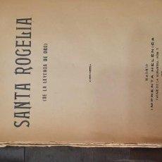 Libros antiguos: SANTA ROGELIA HISTORIA. Lote 231306760