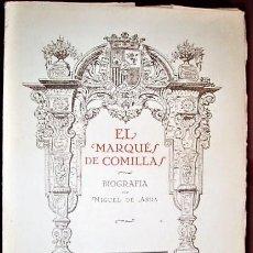 Libri antichi: MIGUEL DE ASU ... DON CLAUDIO LOPEZ MARQUES DE COMILLAS ... 1926. Lote 231898480