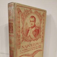 Libros antiguos: NAPOLEON I JUAN ENSEÑAT MONTANER Y SIMÓN TOMO I. Lote 232543485