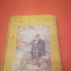 Libri antichi: VIAJES DE JUAN SEBASTIAN DE EL CANO ( ELCANO).CELSO GARCÍA.4ºEDICIÓN 1924.EDITORIAL ARALUCE.. Lote 232888350