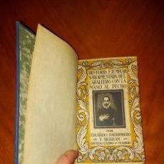 Libros antiguos: HISTÒRIA EJEMPLAR Y ATORMENTADA DEL CABALLERO CON LA MANO AL PECHO EDITORIAL MUNDO LATINO. Lote 233412965