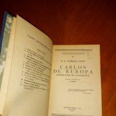 Libros antiguos: CARLOS DE EUROPA 1934 VIDAS EXTRAORDINARIAS WYNDHAM LEWIS EMPERADOR DE OCCIDENTE 1934 ESPASA CASPE. Lote 233425705