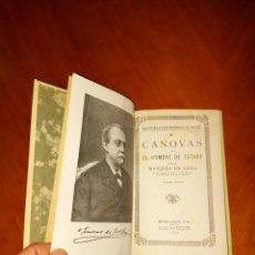 Libros antiguos: CANOVAS PRIMERA EDICIÓN 1931 ESPASA CALPE MARQUÈS DE LEMA. Lote 233541480