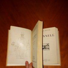 Libros antiguos: LUIS CANDELAS SEGUNDA EDICIÓN 1932 + O'DONNEL MILICIA DE ESPAÑA 1946. Lote 233561035