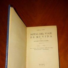 Libros antiguos: NOTAS DE VIAJE DE MI VIDA 1850 A 1920 ANTONIO ESPINA Y CAPO MADRID. Lote 233588010