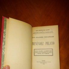 Libros antiguos: LOS GRANDES ESPAÑOLES MÉNDEZ PELAYO 1919 ANTON DE OLMET Y ARTURO GARCÍA CARRAFFA IMPRENTA DE JUAN PU. Lote 233924560