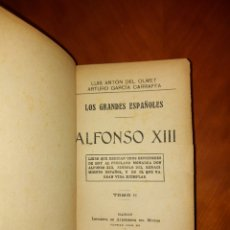 Libros antiguos: LOS GRANDES ESPAÑOLES ALFONSO XIII 1914 TOMO II LUIS ANTON DEL OLMET, ARTURO GARCÍA CARRAFFA. Lote 234314055