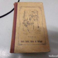 Libros antiguos: VIDA DE SANTA ISABEL REINA DE PORTUGAL - APOSTOLADO DE LA PRENSA - 1913. Lote 234657200