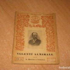Libros antiguos: LIBRO DE VALENTI ALMIRALL. Lote 235099950